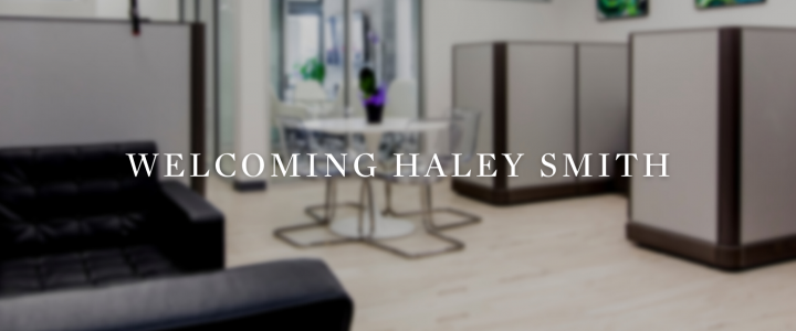 Welcoming Haley Smith, Executive Assistant
